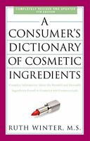 A Consumers Dictionary Of Cosmetic Ingredients, 7th Edition