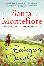 The Beekeeper's Daughter by Santa Montefiore (Paperback) New Book