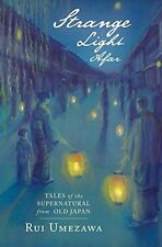 Strange Light Afar: Tales of the Supernatural from