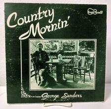 George Sanders, Country Mornin, GSS 41, Jacksonville FL, Private Pressing LP