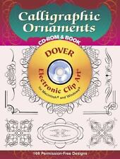 Dover Electronic Clip Art: Calligraphic Ornaments [/Frames], Book With CD