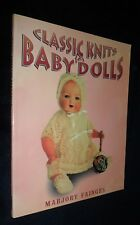 Classic Knits for Baby Dolls -  MARJORY FAINGES Knitting 1920s 1940s Patterns