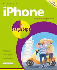 iPhone in easy steps, 7th edition - covers iOS 11 - by Nick Vandome