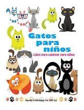 Gatos para Niños : Libro para Colorear para Niños by Spudtc Publishing Ltd...