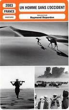 FICHE CINEMA : UN HOMME SANS L'OCCIDENT - Depardon 2003 Untouched by the West
