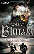Blutaxt: Die Eingeschworenen 5  -  Roman von Low, Robert | Buch | Zustand gut