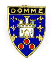Broche ~ (badge/brooch) ♦ ECUSSON TOURISME ARMOIRIES DOMME