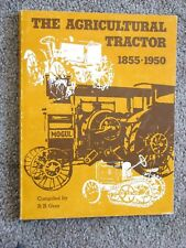 The Agricultural Tractor 1855-1950 - Gray 1975 Softcover Early American Tractors