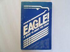 EAGLE! A Book to Make You Soar 1980 pb EAGLE PRESS by Egils R. Lapainis