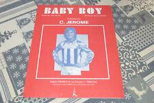"PARTITION C. JEROME ""BABY BOY"" PIANO, CHANT & ACCORDS / TB ETAT"