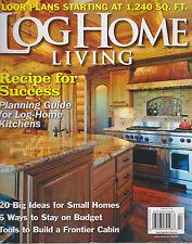 LOG HOME LIVING MAGAZINE FEBRUARY 2013 *RECIPE FOR SUCCESS*