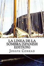 La Linea de la Sombra by Joseph Conrad (2016, Paperback)