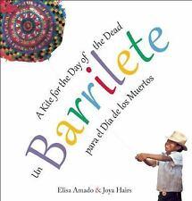 Un barrilete / Barrilete: para el Día de los Muertos / A Kite for the Da...