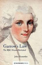 Garrow's Law: The BBC Drama Revisited Hostettler, John Very Good Book