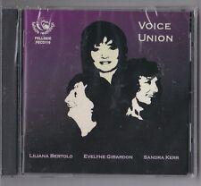 LILIANA BERTOLO/EVELYNE GIRARDON/SANDRA KERR - 'VOICE UNION (CD/NEW/SEALED)'.