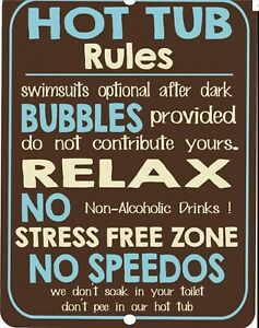 Retro Funny Water Swimming HOT TUB Rules Aluminum Dark Brown Sign 9x12