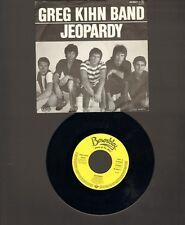 "GREG KIHN Band 7"" Single JEOPARDY  1983 Fascination"