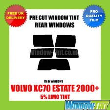 VOLVO XC70 ESTATE 2000+ 5% LIMO REAR PRE CUT WINDOW TINT