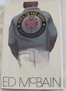 Ed McBain HAIL TO THE CHIEF 1st Edition 1973: An 87th Precinct Mystery