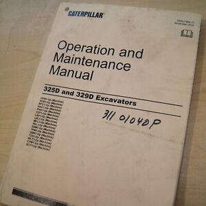 CAT Caterpillar 325D 329D Excavator Operation Operator Maintenance Manual owner