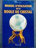 Manuel d'utilisation de la boule de cristal, Charly Samson, 2004 (1508)