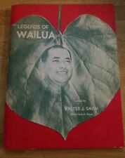 LEGENDS OF WAILUA Illustrated Hawaii and Pacific tour book 1955. Walter J Smith