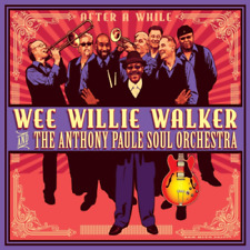 WEE WILLIE WALKER & THE ANTHONY...-AFTER A WHILE-IMPORT CD WITH JAPAN OBI F30