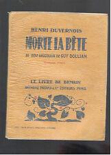 MORTE LA BETE HENRI DUVERNOIS  LE LIVRE DE DEMAIN ARTHEME FAYARD