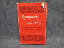 Symphony & Song Book Saint Louis Orchestra 1st Hundred Years Gladney Wells 1980