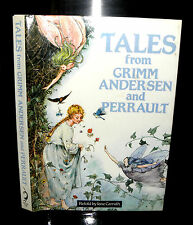 ** Tales from Grimm Andersen and Perrault,- Jane Carruth- HB 1988- Illustrated