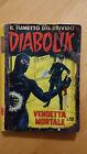 DIABOLIK seconda serie n.3 / 1965 Vendetta mortale Sodip ORIGINALE