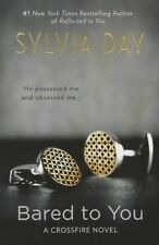 NEW Bared to You (A Crossfire Novel) by Sylvia Day