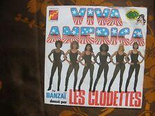 SP Banzaï* Dansé Par Les Clodettes – Viva America   Flèche  6061 864   (1975)