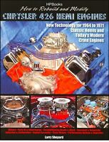 How to Rebuild and Modify Chrysler 426 Hemi Engines: New Technology for 1964-197