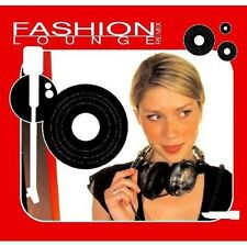 Fashion Lounge (2005, CD NEUF)
