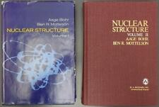 Nuclear Structure Vol I & II  Single Particle Motion Deformations Bohr Mottelson