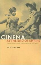 Cinema at the End of Empire: A Politics of Transition in Britain and India, Jaik
