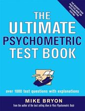 The Ultimate Psychometric Test Book (Ultimate Series) By Mike Bryon