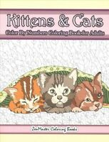 Kittens & Cats Color by Numbers Coloring Book for Adults, Paperback by Zenmas...