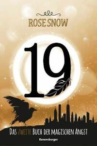 Snow, Rose: 19 - das ... Buch der magischen Angst; Teil: 2