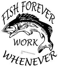 FISH FOREVER STICKER FISHING STICKER FOR TINNY BOAT CAR BUMPER STICKER BNS