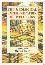Malcolm Rider GEOLOGICAL INTERPRETATION of WELL LOGS 2nd Edition