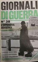 GIORNALI DI GUERRA N.38 L'OFFENSIVA SOVIETICA