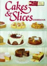 """Cakes and Slices Cookbook (""""Australian Women's Weekly"""" Home Library),Maryanne B"""