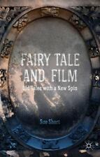 Fairy Tale and Film : Old Tales with a New Spin by Sue Short (2014, Hardcover)