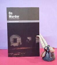 Kerry Greenwood, ed: On Murder ~ True Crime Writing In Australia/crime/history