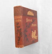 "1884 ""Street Arabs & Gutter Snipes"" Geo.C.Needham,Illust.Antique Vagabond Life"