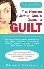 The Modern Jewish Girls Guide to Guilt Good Book