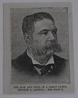 small 1885 magazine engraving ~ PRESIDENT CHESTER A. ARTHUR