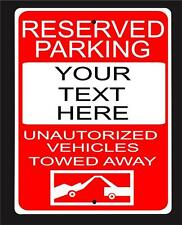"Custom""RESERVED PARKING TOW AWAY ZONE""-9""x12-Your Text-metal sign -Free Shipping"